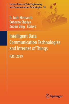 Intelligent Data Communication Technologies and Internet of Things: ICICI 2019-cover