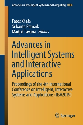 Advances in Intelligent Systems and Interactive Applications: Proceedings of the 4th International Conference on Intelligent, Interactive Systems and-cover