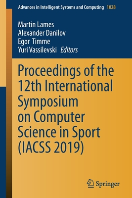 Proceedings of the 12th International Symposium on Computer Science in Sport (Iacss 2019)-cover