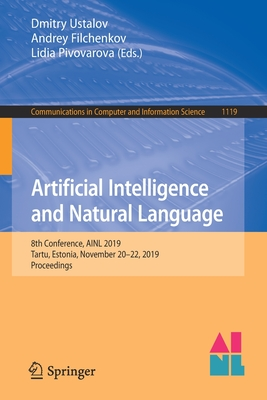 Artificial Intelligence and Natural Language: 8th Conference, Ainl 2019, Tartu, Estonia, November 20-22, 2019, Proceedings-cover