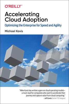 Accelerating Cloud Adoption: Optimizing the Enterprise for Speed and Agility-cover