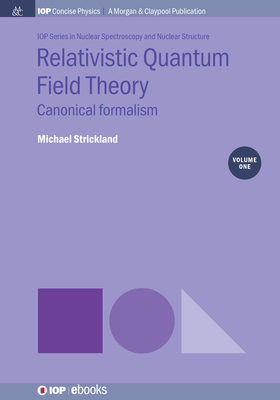 Relativistic Quantum Field Theory, Volume 1: Canonical Formalism-cover