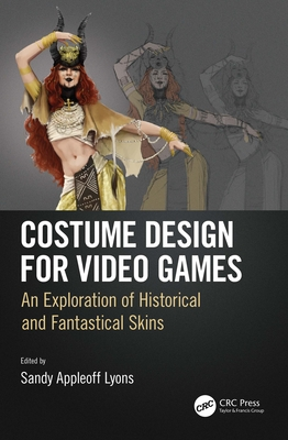 Costume Design for Video Games: An Exploration of Historical and Fantastical Skins-cover