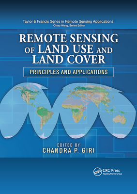 Remote Sensing of Land Use and Land Cover: Principles and Applications-cover