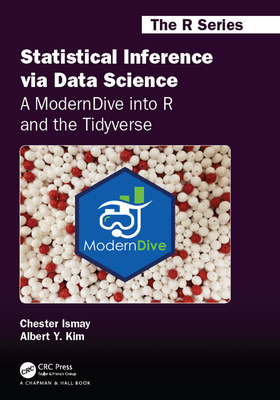 Statistical Inference Via Data Science: A Moderndive Into R and the Tidyverse-cover