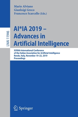 Ai*ia 2019 - Advances in Artificial Intelligence: Xviiith International Conference of the Italian Association for Artificial Intelligence, Rende, Ital-cover