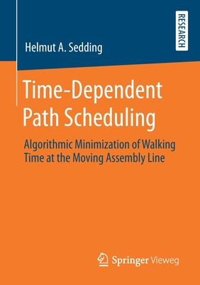 Time-Dependent Path Scheduling: Algorithmic Minimization of Walking Time at the Moving Assembly Line-cover