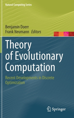 Theory of Evolutionary Computation: Recent Developments in Discrete Optimization-cover