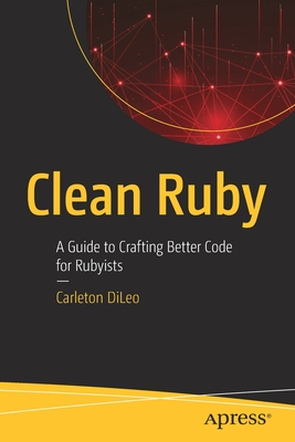 Clean Ruby: A Guide to Crafting Better Code for Rubyists-cover