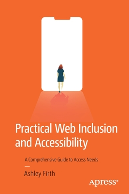 Practical Web Inclusion and Accessibility: A Comprehensive Guide to Access Needs-cover