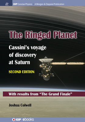 The Ringed Planet, Second Edition: Cassini's Voyage of Discovery at Saturn-cover