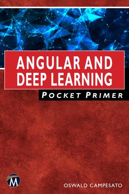 Angular and Deep Learning Pocket Primer