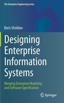 Designing Enterprise Information Systems: Merging Enterprise Modeling and Software Specification-cover