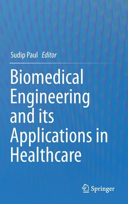 Biomedical Engineering and Its Applications in Healthcare-cover