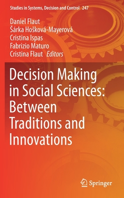 Decision Making in Social Sciences: Between Traditions and Innovations-cover