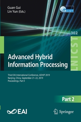 Advanced Hybrid Information Processing: Third Eai International Conference, Adhip 2019, Nanjing, China, September 21-22, 2019, Proceedings, Part II-cover
