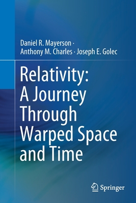Relativity: A Journey Through Warped Space and Time-cover