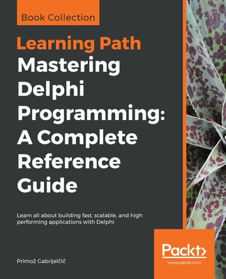 Learning Path Mastering Delphi Programming: A Complete Reference Guide-cover