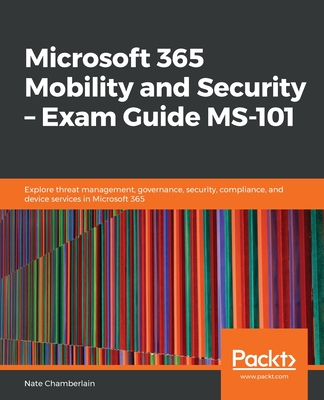 Microsoft 365 Mobility and Security - Exam Guide MS-101-cover