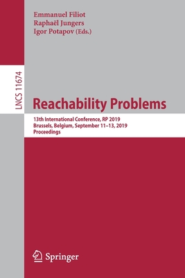 Reachability Problems: 13th International Conference, Rp 2019, Brussels, Belgium, September 11-13, 2019, Proceedings