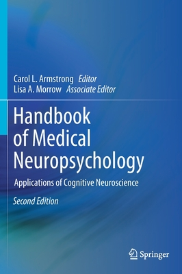 Handbook of Medical Neuropsychology: Applications of Cognitive Neuroscience-cover