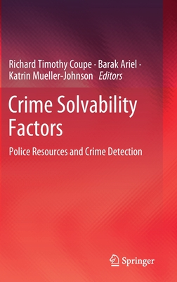 Crime Solvability Factors: Police Resources and Crime Detection-cover