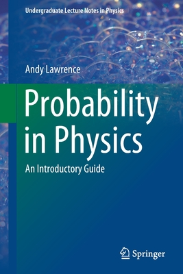 Probability in Physics: An Introductory Guide-cover