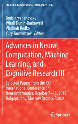 Advances in Neural Computation, Machine Learning, and Cognitive Research III: Selected Papers from the XXI International Conference on Neuroinformatic-cover