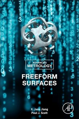 Advanced Metrology: Freeform Surfaces