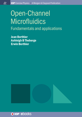 Open-Channel Microfluidics: Fundamentals and Applications-cover
