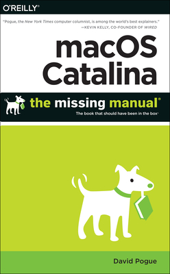 Macos Catalina: The Missing Manual: The Book That Should Have Been in the Box-cover