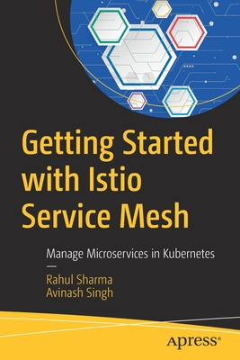 Getting Started with Istio Service Mesh: Manage Microservices in Kubernetes-cover