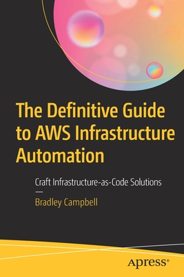The Definitive Guide to Aws Infrastructure Automation: Craft Infrastructure-As-Code Solutions (BY DHL)-cover