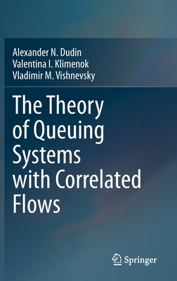 The Theory of Queuing Systems with Correlated Flows-cover