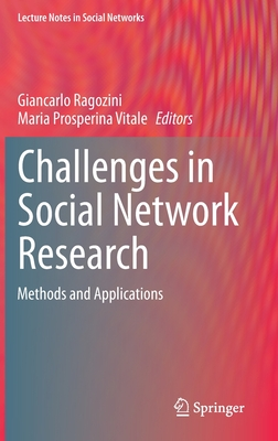 Challenges in Social Network Research: Methods and Applications-cover