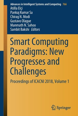 Smart Computing Paradigms: New Progresses and Challenges: Proceedings of Icacni 2018, Volume 1-cover
