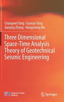 Three Dimensional Space-Time Analysis Theory of Geotechnical Seismic Engineering-cover