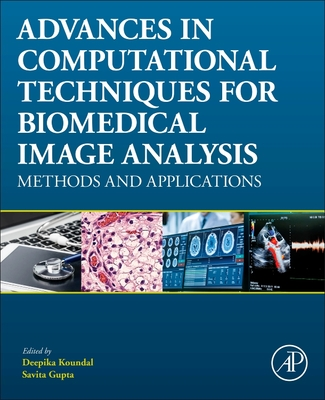 Advances in Computational Techniques for Biomedical Image Analysis: Methods and Applications-cover