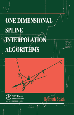 One Dimensional Spline Interpolation Algorithms-cover