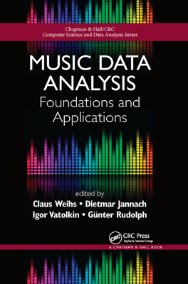 Music Data Analysis: Foundations and Applications-cover