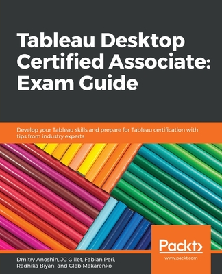 Tableau Desktop Certified Associate: Exam Guide-cover