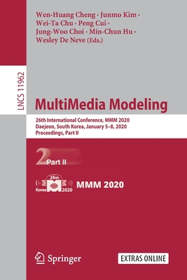 Multimedia Modeling: 26th International Conference, MMM 2020, Daejeon, South Korea, January 5-8, 2020, Proceedings, Part II-cover