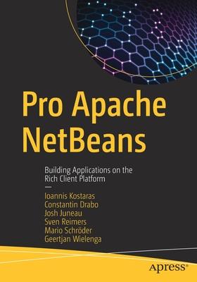 Pro Apache Netbeans: Building Applications on the Rich Client Platform-cover
