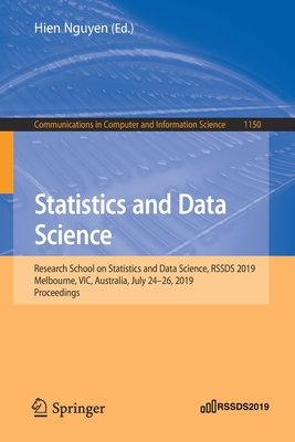 Statistics and Data Science: Research School on Statistics and Data Science, Rssds 2019, Melbourne, Vic, Australia, July 24-26, 2019, Proceedings-cover