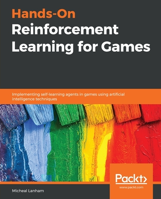 Hands-On Reinforcement Learning for Games-cover
