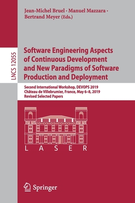 Software Engineering Aspects of Continuous Development and New Paradigms of Software Production and Deployment: Second International Workshop, Devops