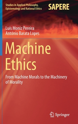 Machine Ethics: From Machine Morals to the Machinery of Morality-cover