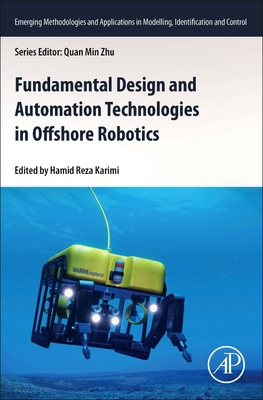 Fundamental Design and Automation Technologies in Offshore Robotics-cover