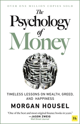 The Psychology of Money: Timeless Lessons on Wealth, Greed, and Happiness-cover