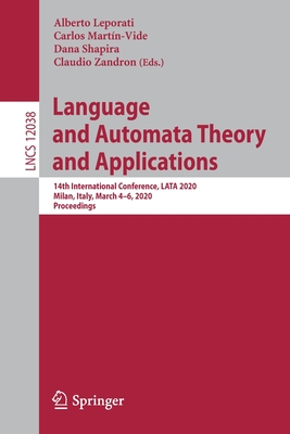 Language and Automata Theory and Applications: 14th International Conference, Lata 2020, Milan, Italy, March 4-6, 2020, Proceedings-cover
